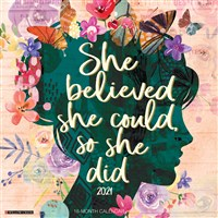 She Believed She Could, So She Did 2021 Wall Calendar