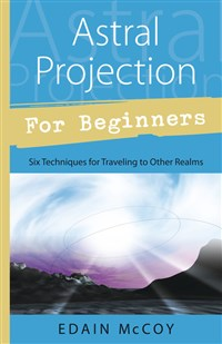 Astral Projection for Beginners