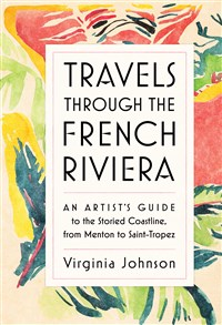 Travels Through the French Riviera