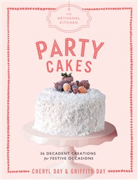 The Artisanal Kitchen: Party Cakes