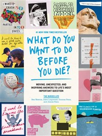 What Do You Want to Do Before You Die?
