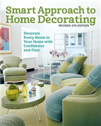Smart Approach to Home Decorating, Revised 4th Edition