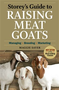 Storey's Guide to Raising Meat Goats, 2nd Edition