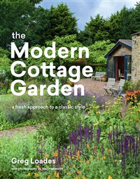 The Modern Cottage Garden