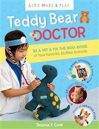 Teddy Bear Doctor: A Let's Make & Play Book
