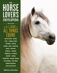 The Horse-Lover's Encyclopedia, 2nd Edition