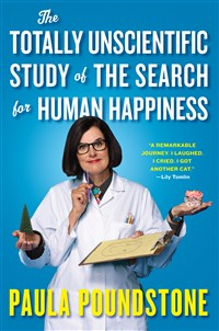 The Totally Unscientific Study of the Search for Human Happiness