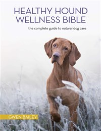 The Healthy Hound Wellness Bible