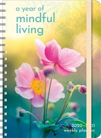2020–2021 A Year of Mindful Living Planner