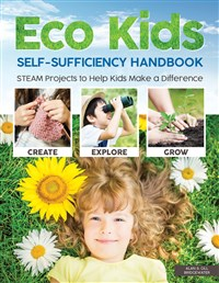Eco Kids Self-Sufficiency Handbook