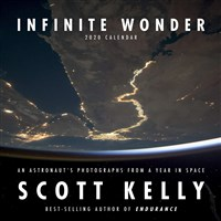Infinite Wonder by Scott Kelly 2020 Wall Calendar