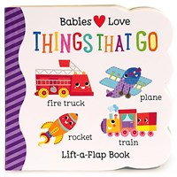 Babies Love Things that Go