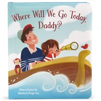 Where Will We Go Today, Daddy