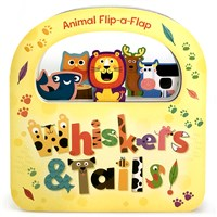 WHISKERS & TAILS! (Board book)