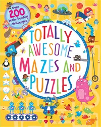 Totally Awesome Mazes and Puzzles