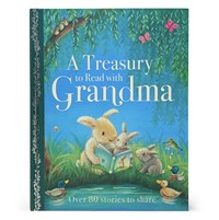 A Treasury to Read with Grandma