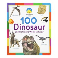 100 Dinosaur and Prehistoric Words to Know