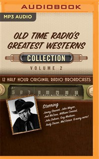Old Time Radio's Greatest Westerns, Collection 2