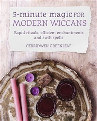 5-Minute Magic for Modern Wiccans