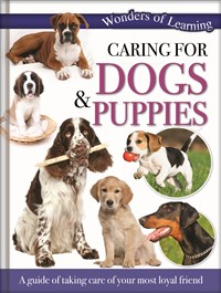 Caring for Dogs & Puppies – 48pp Padded Foil Omnibus