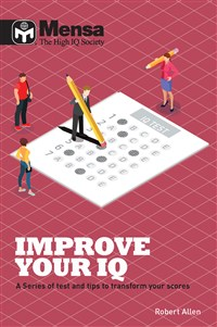 Mensa: How to Excel at IQ Tests