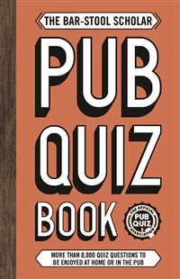 The Bar-Stool Scholar Pub Quiz Book