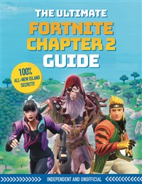 Fortnite Ultimate Chapter 2  Guide