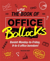The Little Book of Office Bollocks