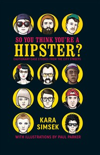 So You Think You're a Hipster?