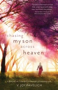 Chasing My Son Across Heaven