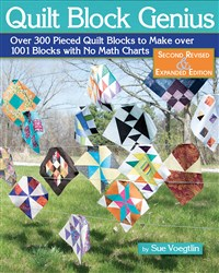 Quilt Block Genius, Second Revised & Expanded Edition