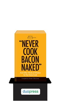 """Never Cook Bacon Naked"" 6-copy counter display"