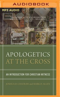 Apologetics at the Cross