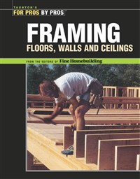 Framing Floors, Walls and Ceilings