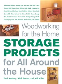 Storage Projects for All Around the House