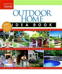 Outdoor Home Idea Book