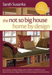 Not So Big House, The: Home by Design