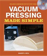 Vacuum Pressing Made Simple