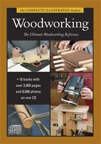 The Complete Illustrated Guide to Woodworking DVD Collection