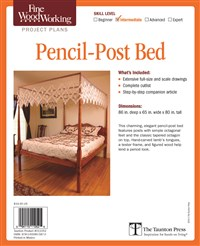 Fine Woodworking's Pencil-Post Bed Plan
