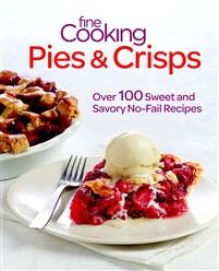 Fine Cooking Pies & Crisps