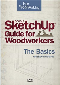 Fine Woodworking SketchUp® Guide for Woodworkers - The Basics