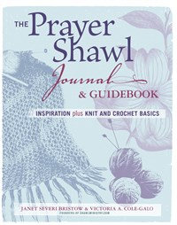 The Prayer Shawl Journal & Guidebook