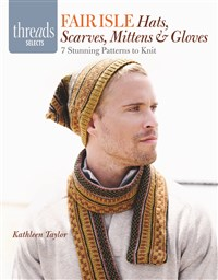 Fair Isle Hats, Scarves, Mittens & Gloves