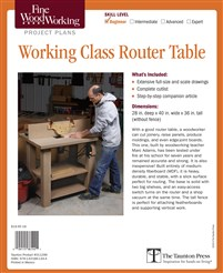 Fine Woodworking's Working-Class Router Table Plan