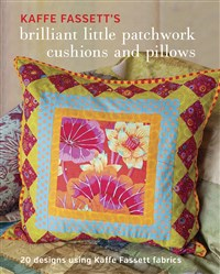 Kaffe Fassett's Brilliant Little Patchwork Cushions and Pillows
