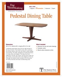 Fine Woodworking's Pedestal Dining Table