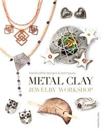 Metal Clay Jewelry Workshop