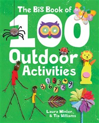 The Big Book of 100 Outdoor Activities