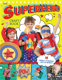 The Superhero Craft Book